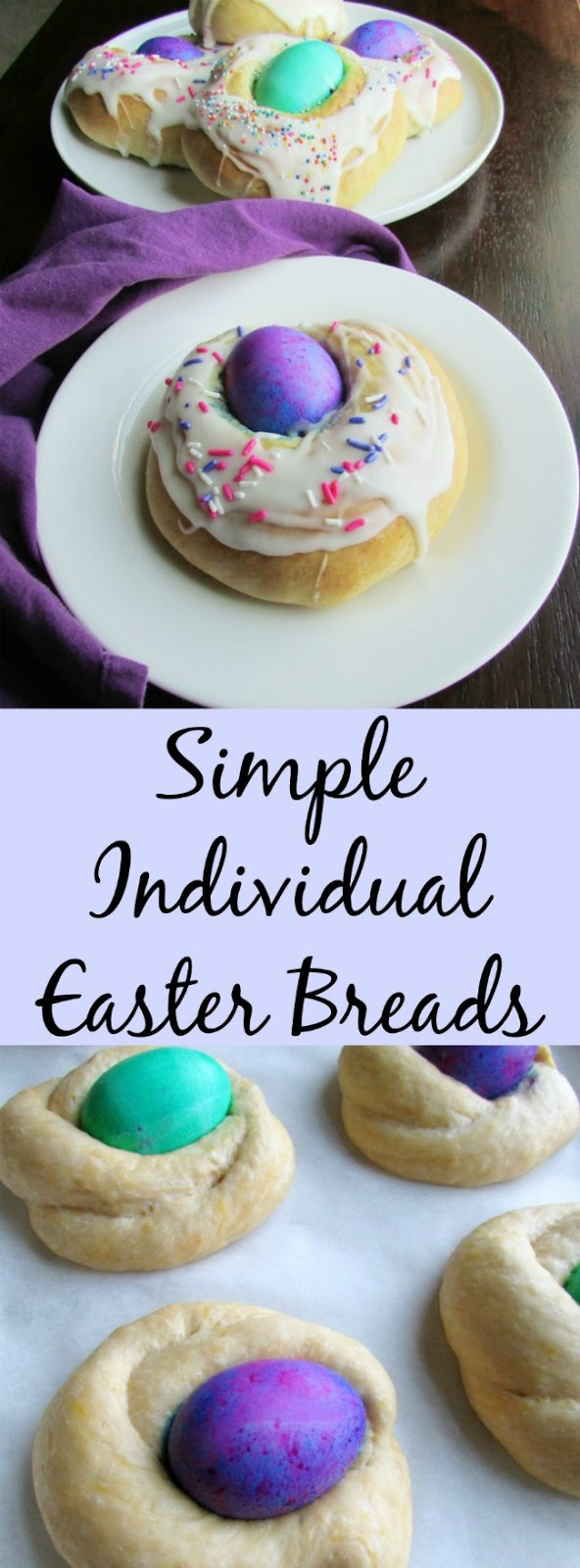 These cute Easter Breads are individual sized and easy to make. They are really festive, slightly sweet and studded with a pretty egg.