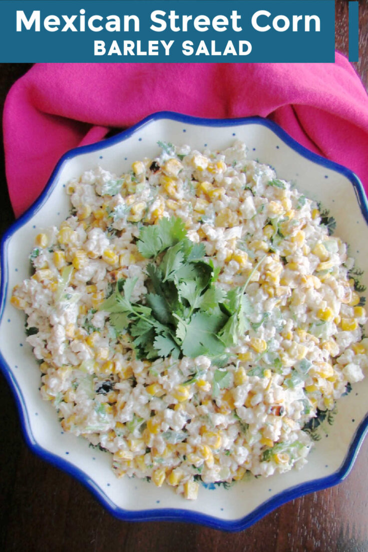 street corn barley salad