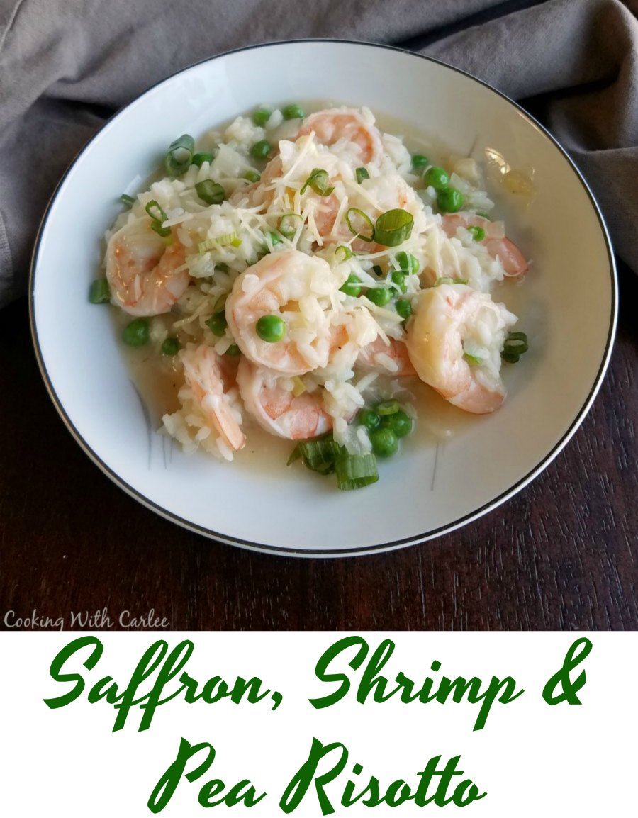 Dinner is served and it is delicious.  This saffron, shrimp and pea risotto is a fresh and delicious dinner. It takes a little time, but it is totally worth it!