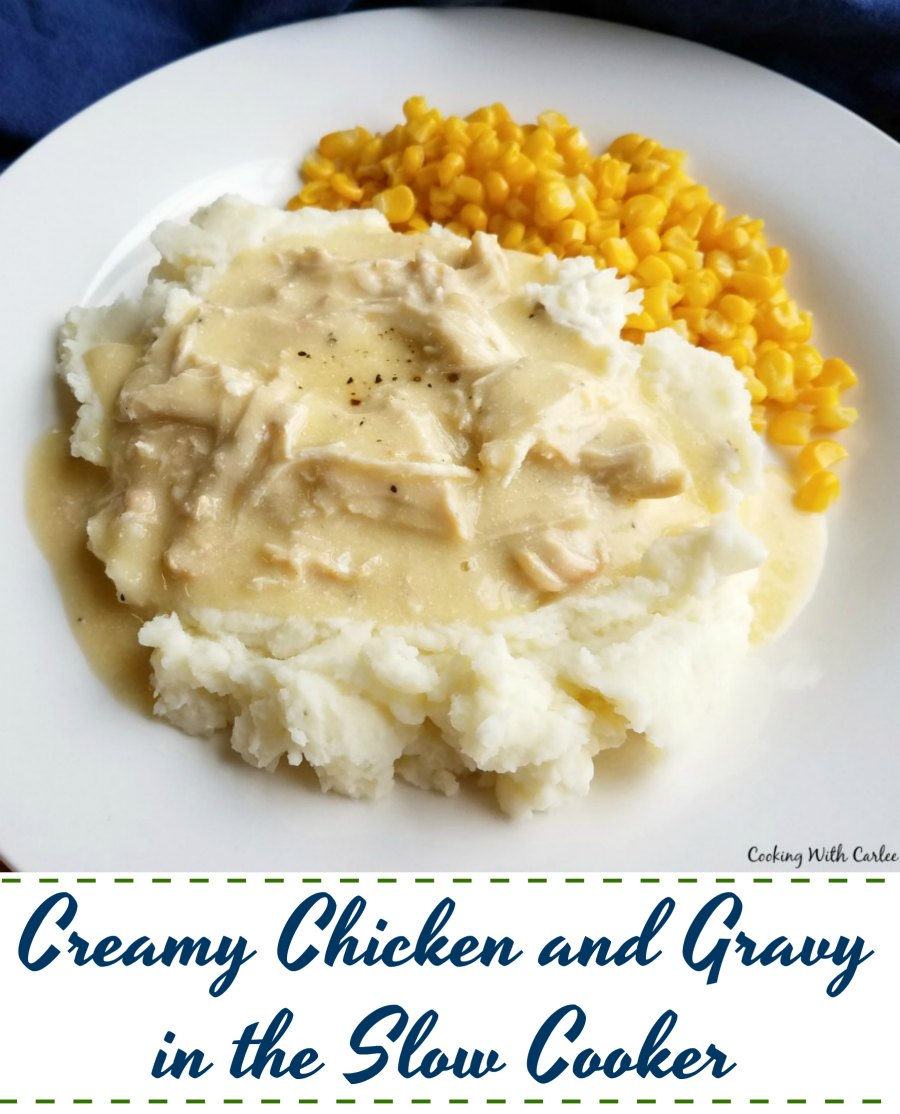 Creamy chicken and gravy in the slow cooker is like making a plate of diner comfort food at home.  It is so easy to make and will make you feel are warm and full inside!