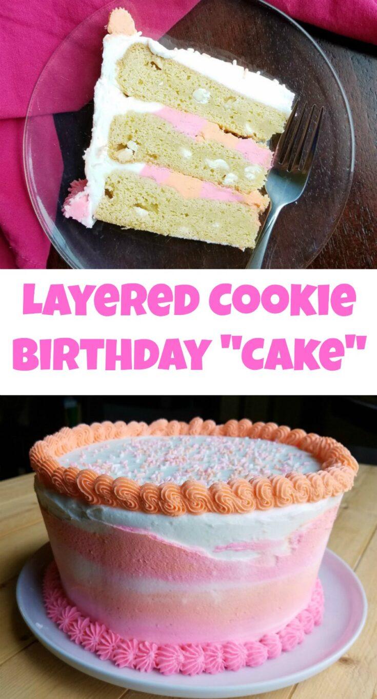 layered cookie birthday cake