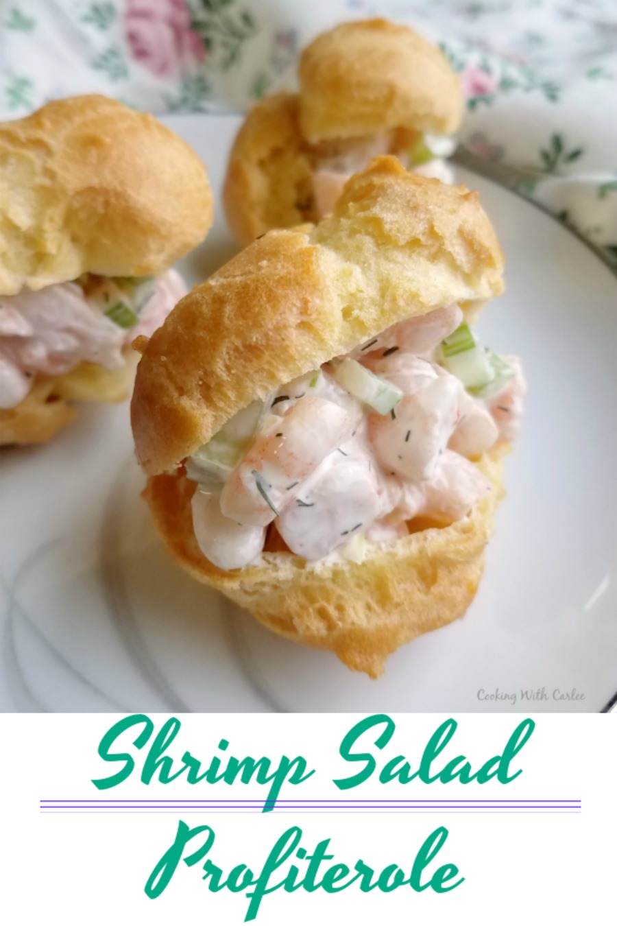 The perfect appetizer is here! A buttery puff shell stuffed with delicious shrimp salad. It's a great starter, fun lunch and would be perfect served at a baby or wedding shower!