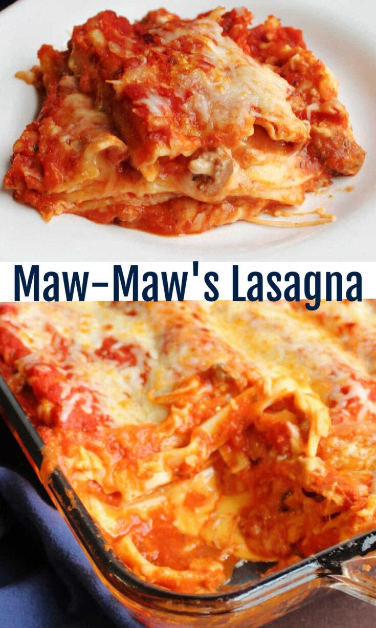 mawmaw lasagna