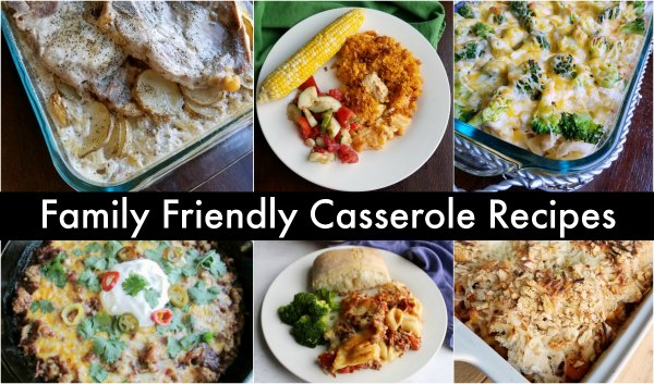 collage of family friendly casserole photos