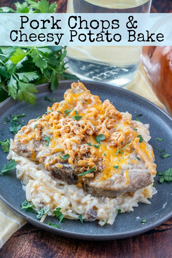 Pork chops, cheesy potatoes and a crunchy topping are baked together to make one absolutely delicious family friendly meal.  All you need is a vegetable and dinner is done!