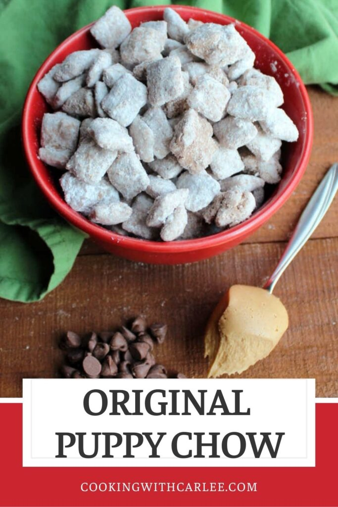 Original puppy chow was a childhood favorite of almost everyone I know. It's only 4 ingredients and full of chocolate and peanut butter goodness.