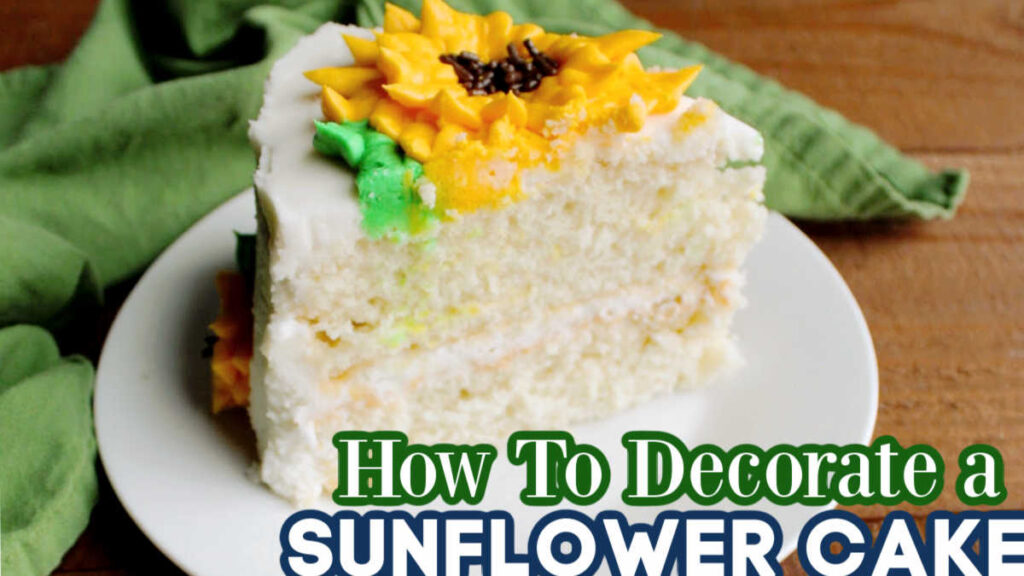 thumbnail for how to decorate sunflower cake video.