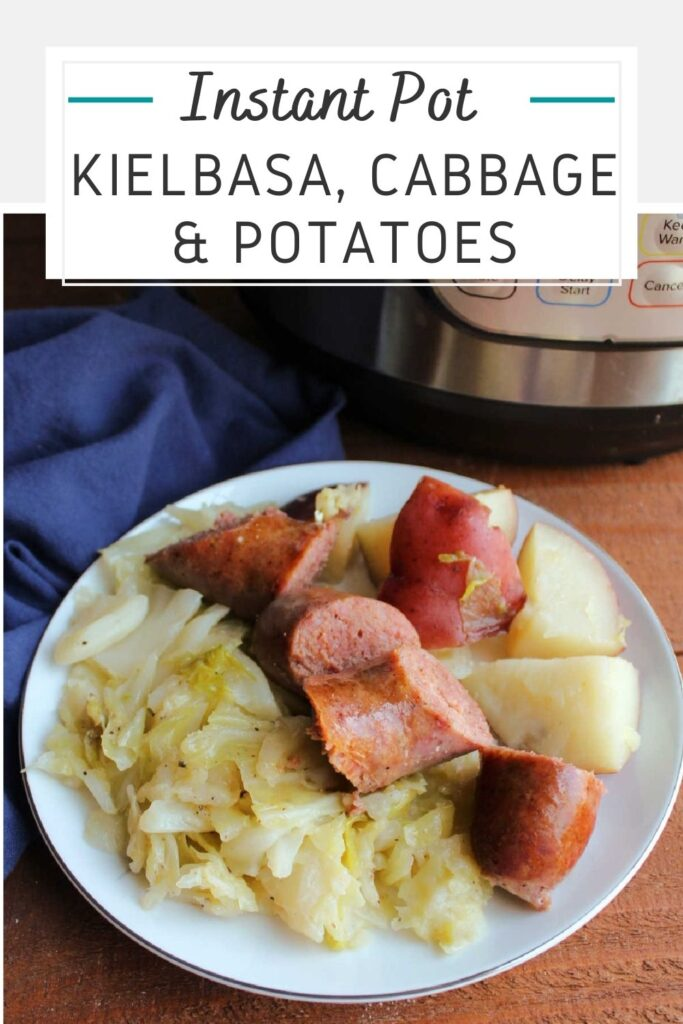 Make a whole well balanced meal in almost no time with the help of a pressure cooker. Kielbasa, cabbage and potatoes in the instant pot is a delicious all in one dinner.